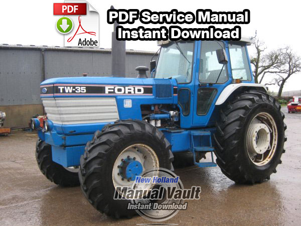 Ford TW5, TW15, TW25, TW35, 8530, 8630, 8730, 8830 Tractor Service Manual -  Manual VaultFord New Holland Tractor Service Manuals