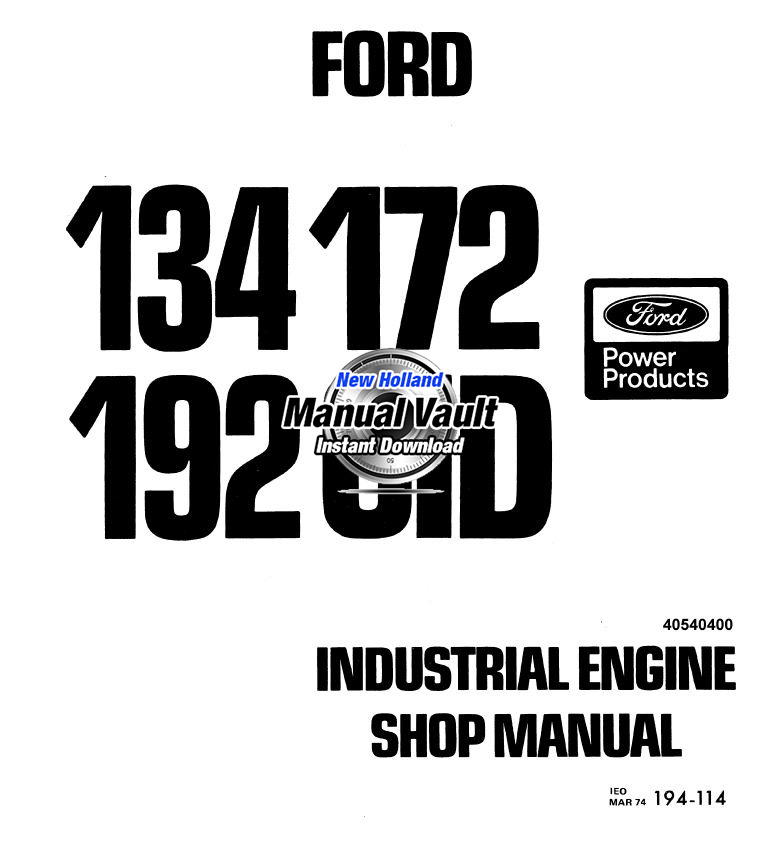 ford 134 172 192 cid engine repair shop manual manual. Black Bedroom Furniture Sets. Home Design Ideas